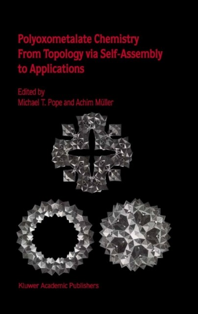 (ebook) Polyoxometalate Chemistry From Topology via Self-Assembly to Applications