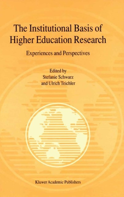 Institutional Basis of Higher Education Research