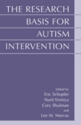 Research Basis for Autism Intervention