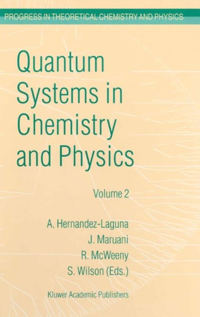 (ebook) Quantum Systems in Chemistry and Physics