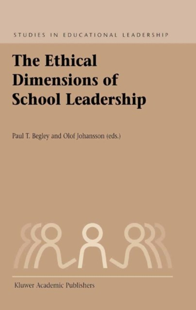 Ethical Dimensions of School Leadership