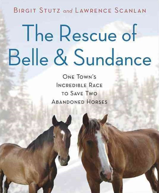 Rescue of Belle and Sundance