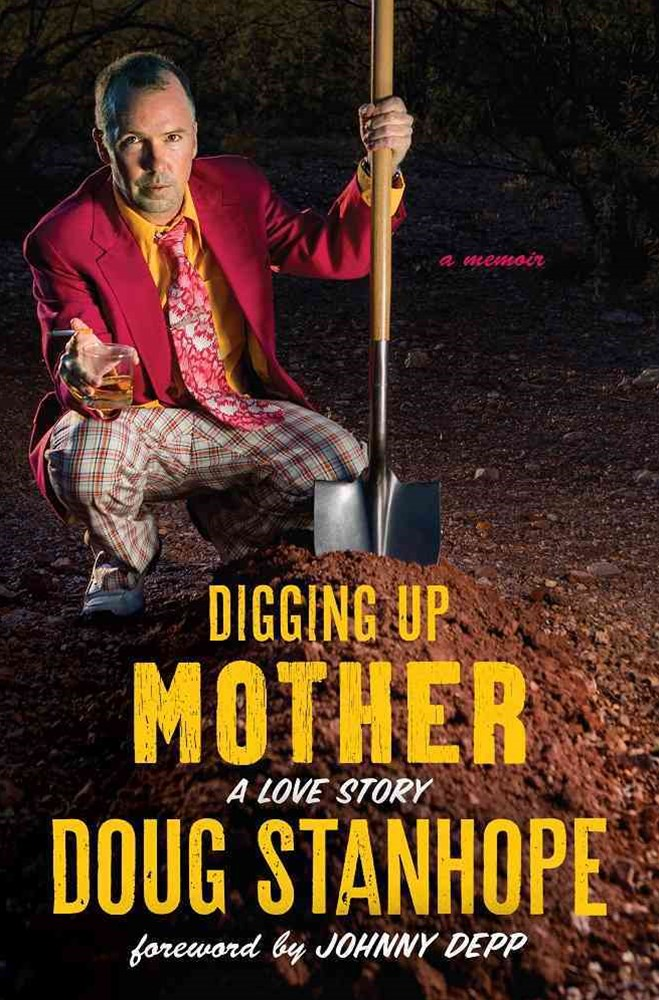 Digging up Mother - A Love Story