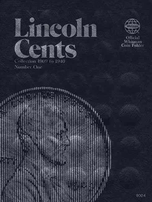 Lincoln Cent Collection: 1909-1940
