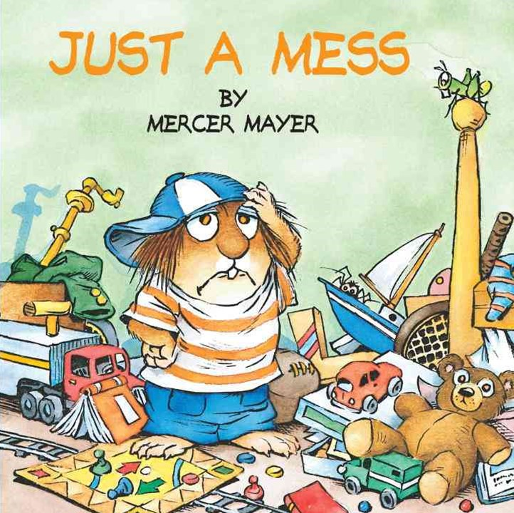 Little Critter: Just A Mess