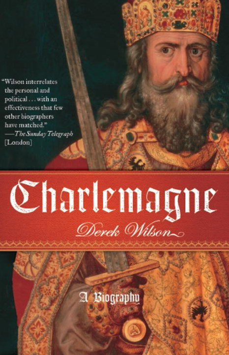 Charlemagne - A Biography