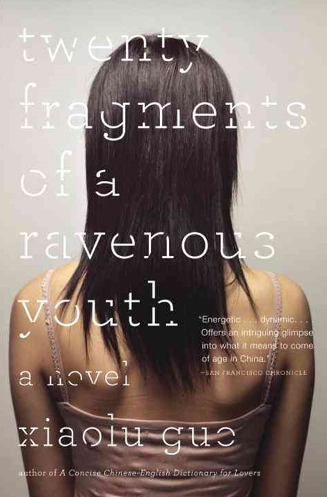 Twenty Fragments of a Ravenous Youth