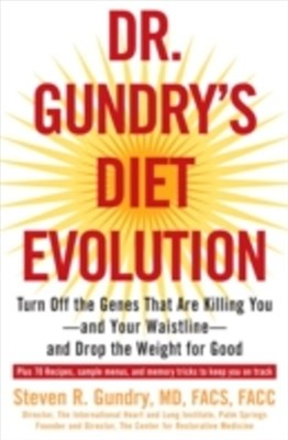 (ebook) Dr. Gundry's Diet Evolution