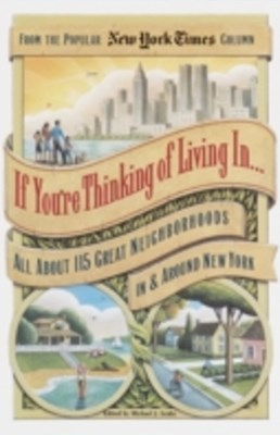 If You're Thinking of Living In . . .