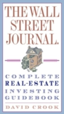 (ebook) Wall Street Journal. Complete Real-Estate Investing Guidebook