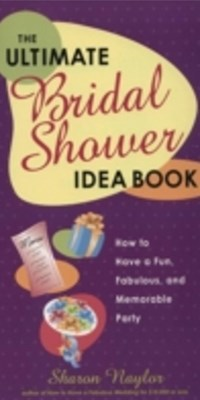 Ultimate Bridal Shower Idea Book