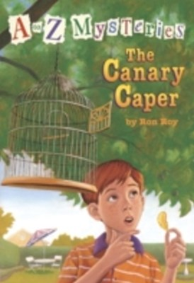 to Z Mysteries: The Canary Caper