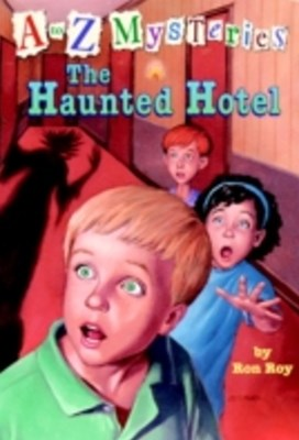 to Z Mysteries: The Haunted Hotel