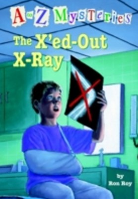 to Z Mysteries: The X'ed-Out X-Ray