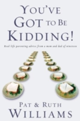 (ebook) You've Got to Be Kidding!