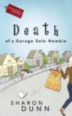 Death of a Garage Sale Newbie