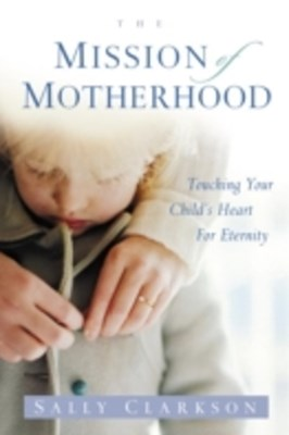 (ebook) Mission of Motherhood