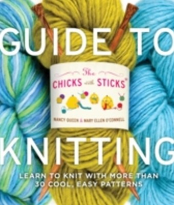 Chicks with Sticks Guide to Knitting