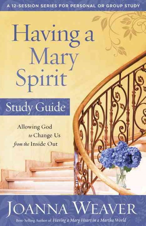 Having a Mary Spirit Study Guide