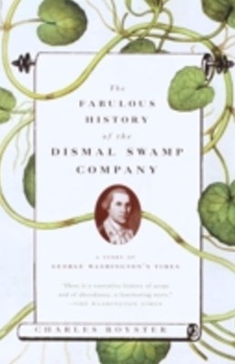 Fabulous History of the Dismal Swamp Company