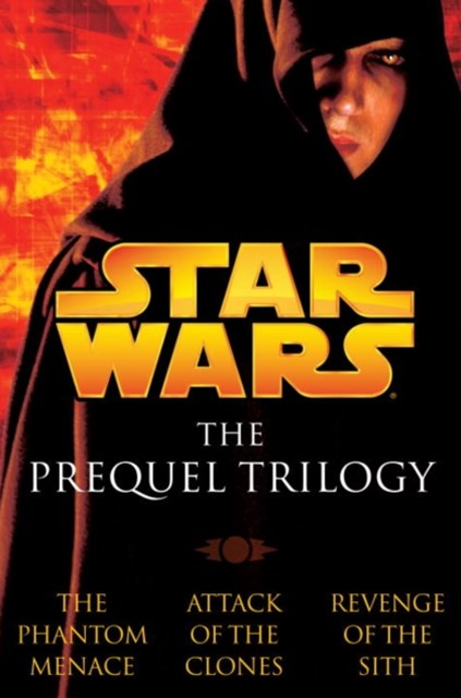 Prequel Trilogy: Star Wars