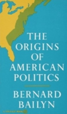 Origins of American Politics