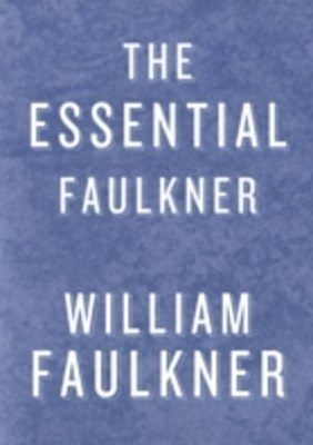 (ebook) Essential Faulkner
