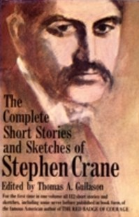 (ebook) Complete Short Stories and Sketches of Stephen Crane - Modern & Contemporary Fiction General Fiction