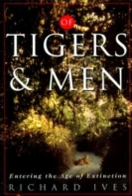 Of Tigers and Men