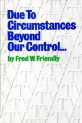 (ebook) Due to Circumstances Beyond Our Control . . .