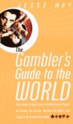 Gambler's Guide to the World