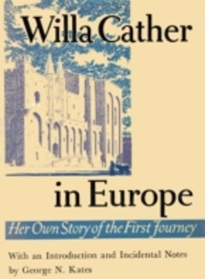 (ebook) Willa Cather In Europe