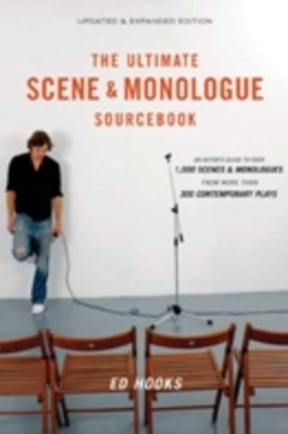 Ultimate Scene and Monologue Sourcebook, Updated and Expanded Edition