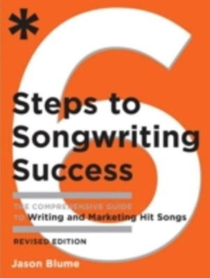 (ebook) Six Steps to Songwriting Success, Revised Edition