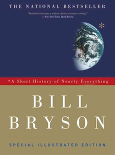 A Short History of Nearly Everything by Bill Bryson (9780307885159) - PaperBack - History