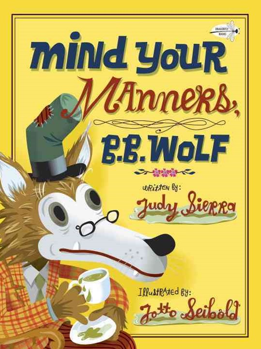 Mind Your Manners, B. B. Wolf