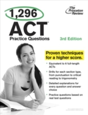 (ebook) 1,296 ACT Practice Questions, 3rd Edition
