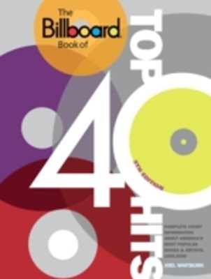 Billboard Book of Top 40 Hits, 9th Edition