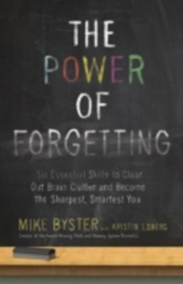 Power of Forgetting