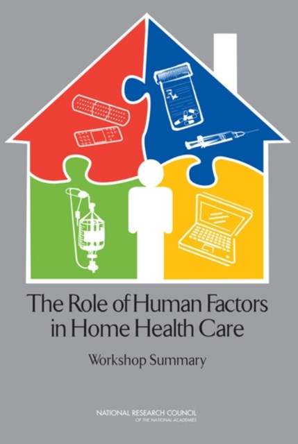 Role of Human Factors in Home Health Care