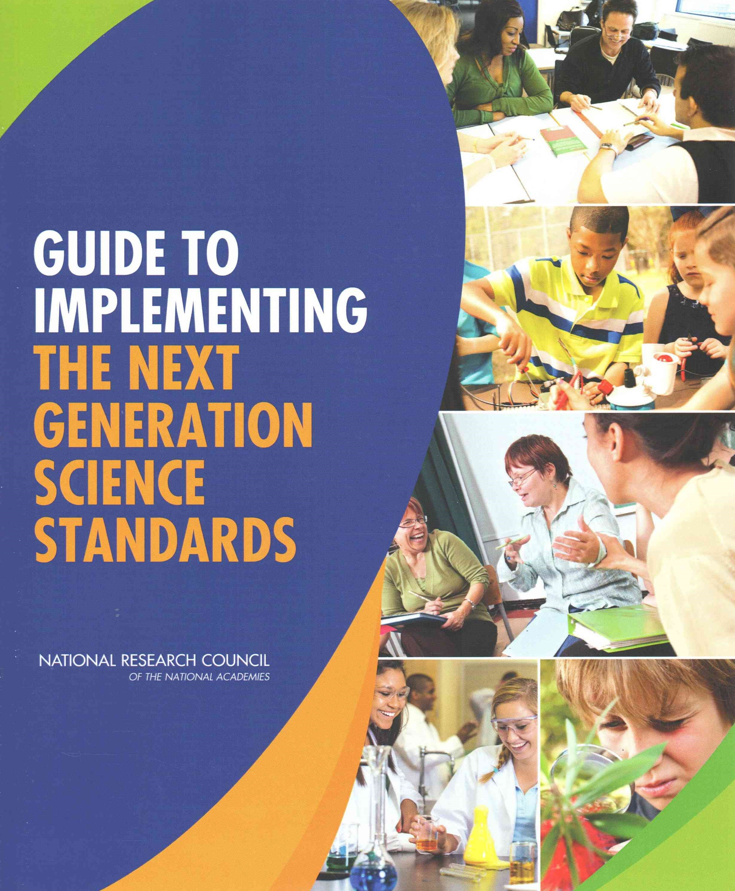 Guide to Implementing the Next Generation Science Standards