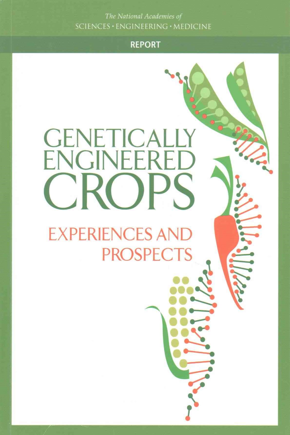 Genetically Engineered Crops