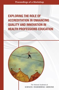 (ebook) Exploring the Role of Accreditation in Enhancing Quality and Innovation in Health Professions Education - Education Tertiary