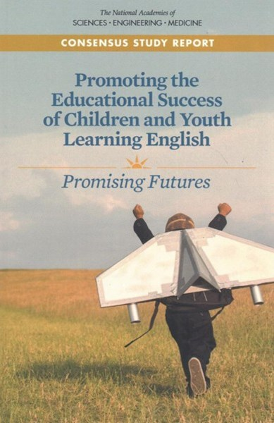 Promoting the Educational Success of Children and Youth Learning English