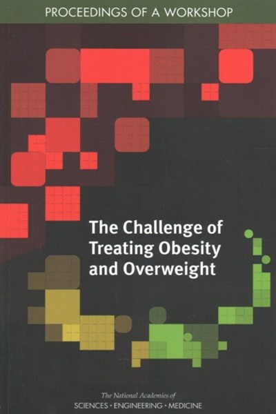 The Challenge of Treating Obesity and Overweight