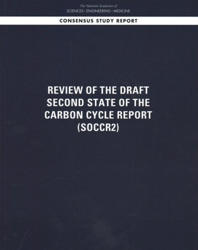 Review of the Draft Second State of the Carbon Cycle Report