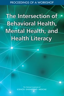 (ebook) Intersection of Behavioral Health, Mental Health, and Health Literacy - Reference Medicine