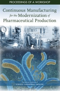 (ebook) Continuous Manufacturing for the Modernization of Pharmaceutical Production - Reference Medicine