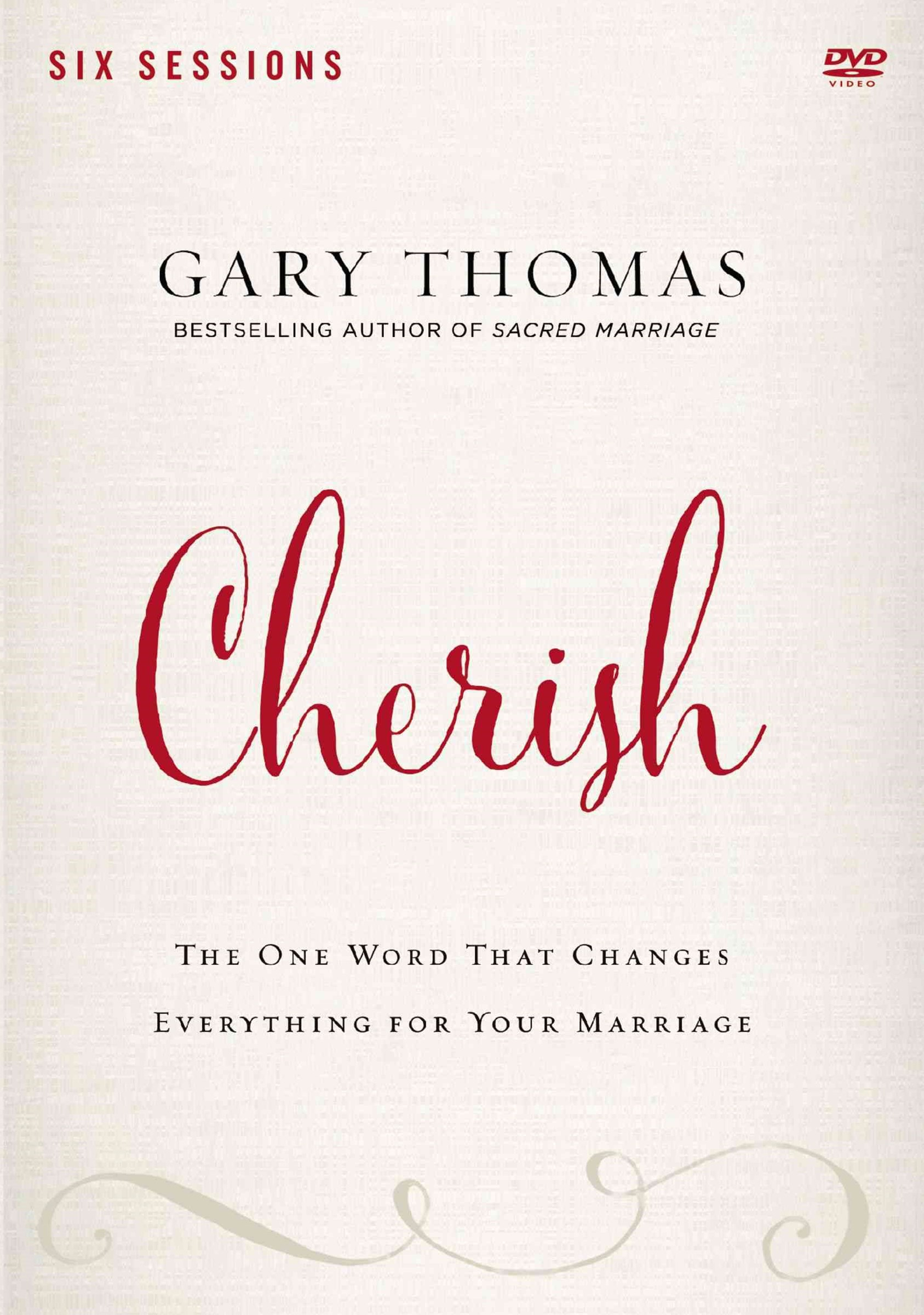 Cherish: A DVD Study: The One Word That Changes Everything for Your Marriage