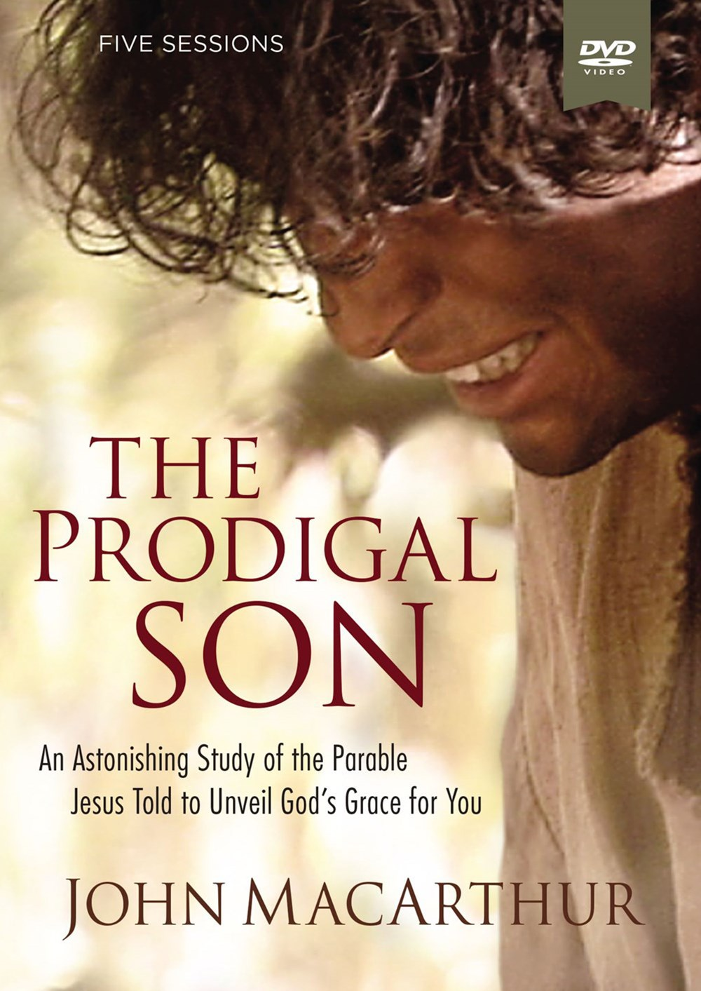 The Prodigal Son: A DVD Study: An Astonishing Study of the Parable JesusTold to Unveil God's Grace for You